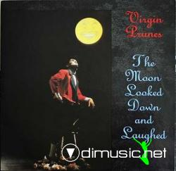 Virgin Prunes - The Moon Looked Down And Laughed [1985]