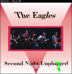 The Eagles - Second Night Unplugged