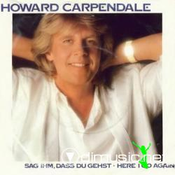 Howard Carpendale - Sag Ihm, Dass Du Gehst (7'' Single 1986)