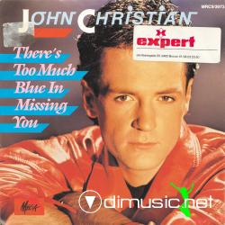John Christian - Theres Too Much Blue In Missing You 7 Inch Vinyl