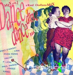 Dance, Dance, Dance Mix Vol. 1 (A Raul Orellana Mix LP)  1987