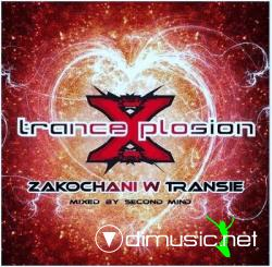 Trance Xplosion Zakochani W Transie Mixed By Second Mind