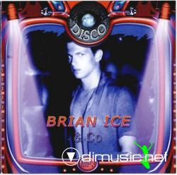 BRIAN ICE & CO-7 IN 1