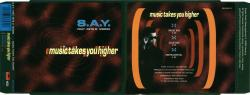 S.A.Y. Featuring Pete D. Moore - Music Takes You Higher