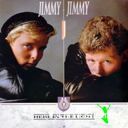Jimmy Jimmy -  Here In The Light [1986]