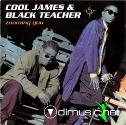 Cool James & Black Teacher - Zooming You - 1994