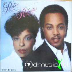 Peabo Bryson & Roberta Flack - Born To Love (1983)