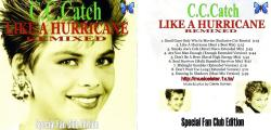 C.C. Catch - Like A Hurricane Remixed