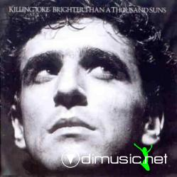 Killing Joke - Brighter Than A Thousand Suns (1986)