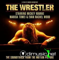 The Wrestler  - Soundtrack