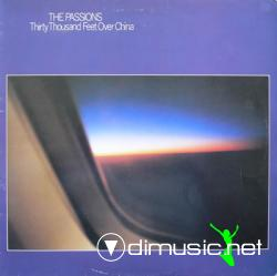 The Passions - Thirty Thousand Feet Over China (1981)