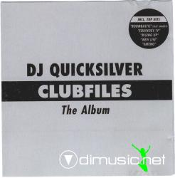 DJ QUICKSILVER-Clubfiles - The Album (2003)