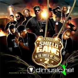 C.T.E Presents - Shield Gang 2 (In The Shield We Trust) (DJ Folk & DJ Got Now)