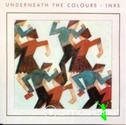 INXS - Underneath the Colors - 1981