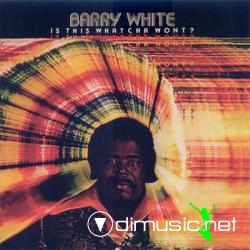 Barry White - Is This Whatcha Wont - 1976