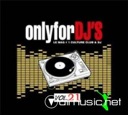 Only For The Dj's Vol. 21 (2009)