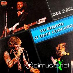 Bee Gees - To Whom It May Concern - 1972