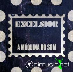 Excelsior - A Máquina do Som Vol. 1 - 1973