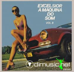 Excelsior - A Máquina do Som Vol. 8 - 1980