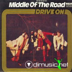 Middle Of The Road - Drive On 1973
