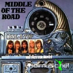 Middle Of The Road - You Pays Yer Money 1974