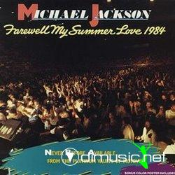 1984 - MJ - Farewell My Summer Love