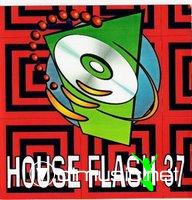 HOUSE FLASH VOL. 37