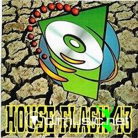 HOUSE FLASH VOL. 43