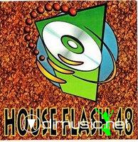 HOUSE FLASH VOL. 48