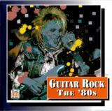 Time Life - Guitar Rock - The 80s