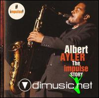Albert Ayler - The Impulse Story