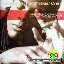 Michael Cretu & Andru Donalds - Showin Under My Skin  -1999