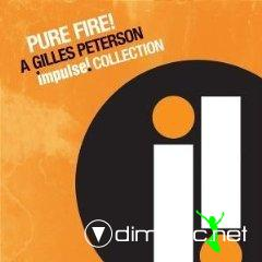 Gilles Peterson - Pure Fire(Impulse Collection)