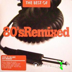 VA - The Best Of 80s Remixed (2007)
