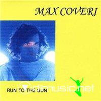 Max Coveri - Run To The Sun (CD Unsorted) 1990