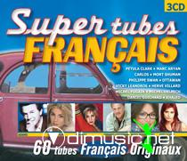 Super tubes Français (3 cd)