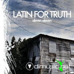 Latin For Truth - Eleven Eleven [2009]