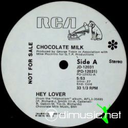 Chocolate Milk - Hey Lover (1980)