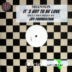 Shannon - It's Got To Be Love (Joy Foundation Remixes)