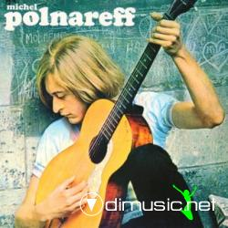 MICHEL POLNAREFF - Love Me, Please Love Me