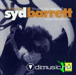 Syd Barrett -  Wouldn't You Miss Me - 2001