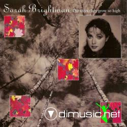 Sarah Brightman - The Trees They Grow So Hight (1988)
