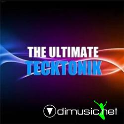 The Ultimate Tecktonik Vol. 1 (2009)