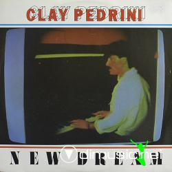 Clay Pedrini - New dream (1984)