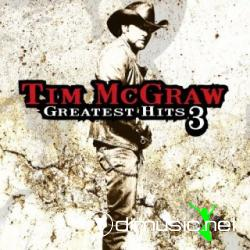 Tim McGraw - Greatest Hits, Vol. 3