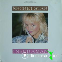 Secret Star - I Need A Man