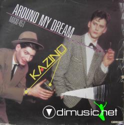 Kazino - Around My Dream-Vinyl-1985