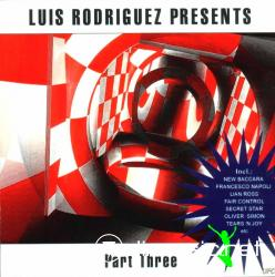 V.A. - Luis Rodriguez Presents Part Three - 2002