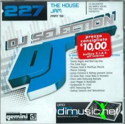 DJ Selection Vol. 227 - The House Jam Part 58 (2009)
