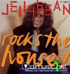 Jelly Bean - Rock The House (1988)